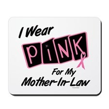 I Wear Pink For My Mother-In-Law 8 Mousepad