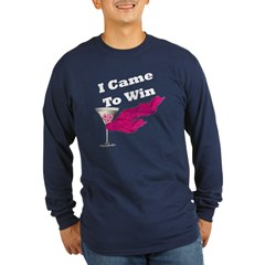 I Came To Win (Blk) Long Sleeve Dark T-Shirt