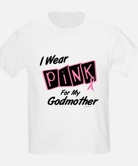 I Wear Pink For My Godmother 8 T-Shirt