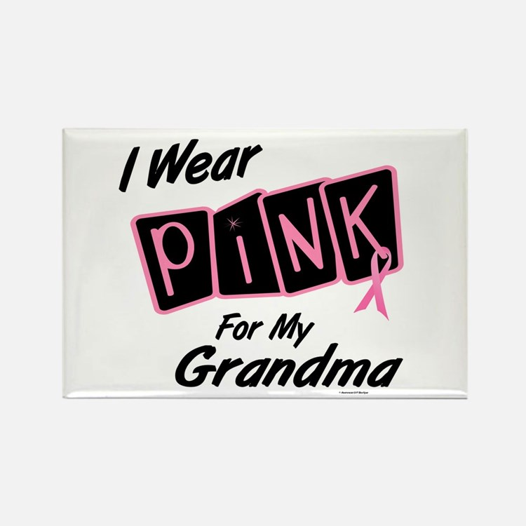 I Wear Pink For My Grandma 8 Rectangle Magnet (10