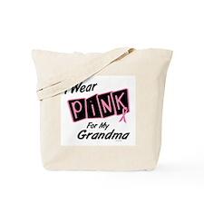 I Wear Pink For My Grandma 8 Tote Bag
