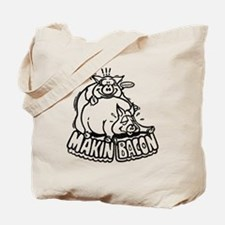 Makin Bacon Tote Bag