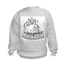 Makin Bacon Sweatshirt