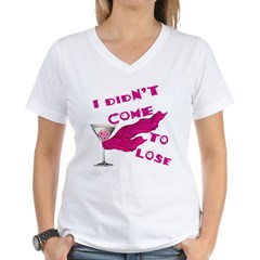 Didn't Come To Lose (2) Shirt