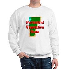 Vermont Vegetative State Sweatshirt