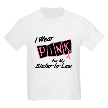 I Wear Pink For My Sister-In-Law 8 Kids Light T-Sh