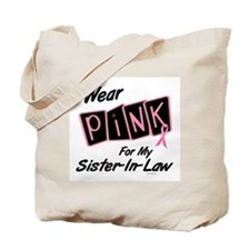 I Wear Pink For My Sister-In-Law 8 Tote Bag