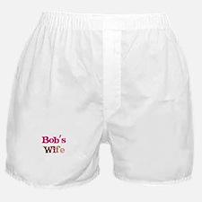 Bob's Wife Boxer Shorts