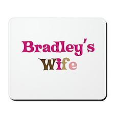 Bradley's Wife Mousepad