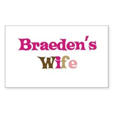 Braeden's Wife Rectangle Decal