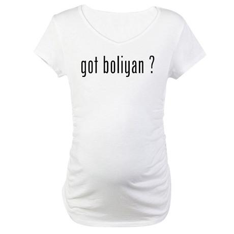 got boliyan ? Maternity T-Shirt