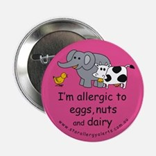 "Eggs nuts & dairy-pink 2.25"" Button"