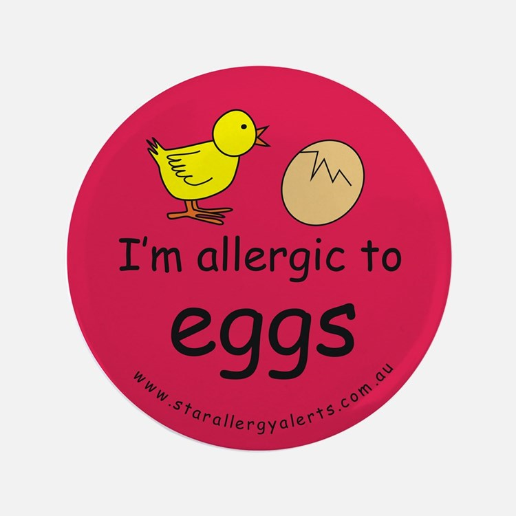 "I'm allergic to eggs-red 3.5"" Button"