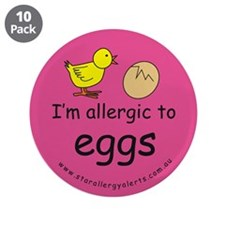 "I'm allergic to eggs-pink 3.5"" Button (10 pac"