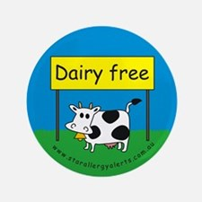 "Dairy free-allergy alert 3.5"" Button"