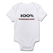 100 Percent Hydrogeologist Infant Bodysuit