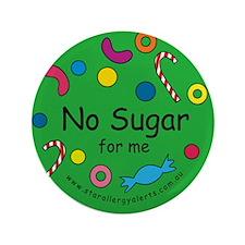 """No Sugar for me-allergy alert 3.5"""" Button"""