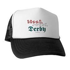 blood.sweat.derby Trucker Hat