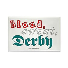 blood.sweat.derby Rectangle Magnet