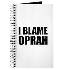 I BLAME OPRAH! Journal