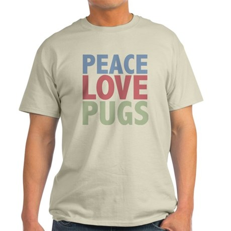 Peace Love Pugs Light T-Shirt