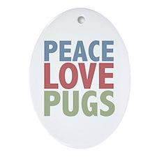 Peace Love Pugs Oval Ornament