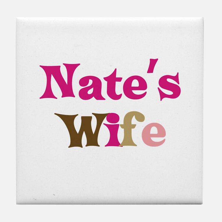 Nate's Wife Tile Coaster