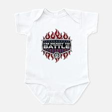 I'm Ready To Battle Infant Bodysuit