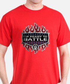 I'm Ready To Battle T-Shirt