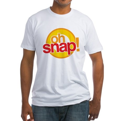 Oh Snap! Fitted T-Shirt