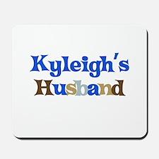 Kyleigh's Husband Mousepad