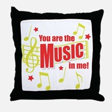 You Are The Music In Me Throw Pillow