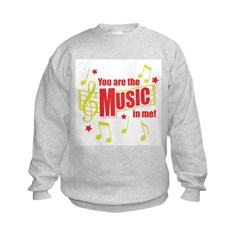 You Are The Music In Me Sweatshirt