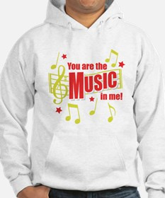 You Are The Music In Me Hoodie