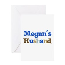 Megan's Husband Greeting Card
