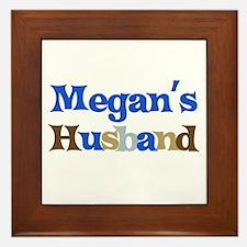 Megan's Husband Framed Tile