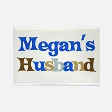 Megan's Husband Rectangle Magnet