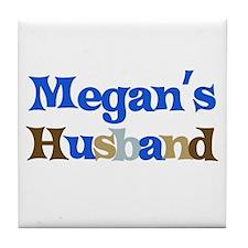 Megan's Husband Tile Coaster