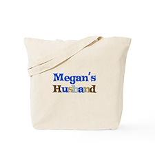 Megan's Husband Tote Bag