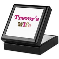 Trevor's Wife Keepsake Box