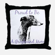 Greyhound Mom1 Throw Pillow