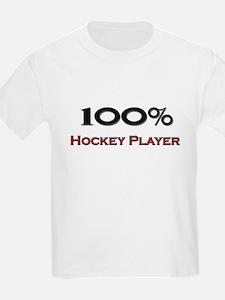 100 Percent Hockey Player T-Shirt