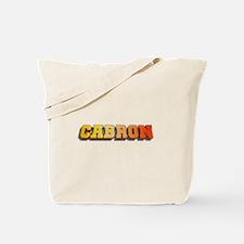 Cabron TeamMT Tote Bag
