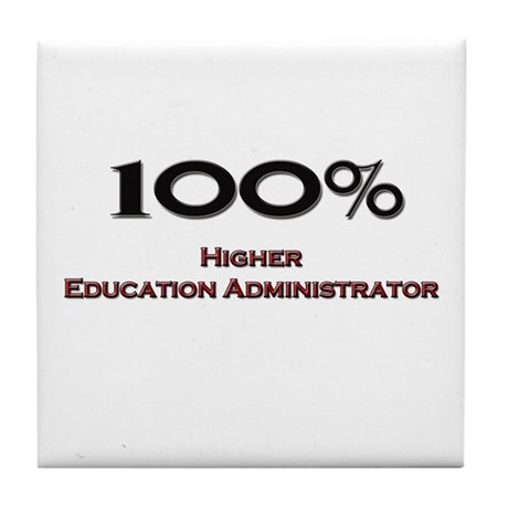 100 Percent Higher Education Administrator Tile Co
