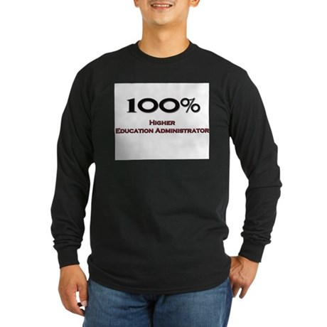 100 Percent Higher Education Administrator Long Sl