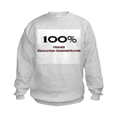 100 Percent Higher Education Administrator Kids Sw
