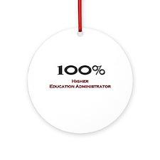 100 Percent Higher Education Administrator Ornamen