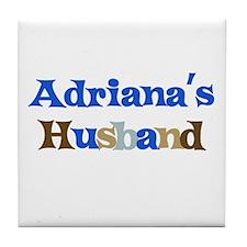 Adriana's Husband Tile Coaster