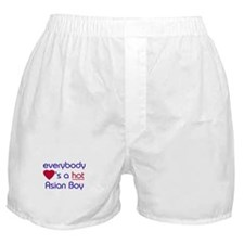 'EVERYBODY LOVES A HOT ASIAN BOY Boxer Shorts