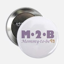 """Mommy to Be 2.25"""" Button"""